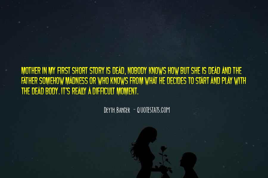 Very Short Father Quotes #1192915