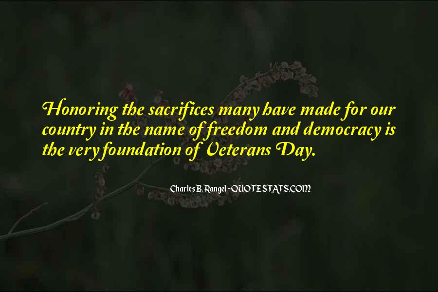 Veterans Day Honoring Quotes #403216