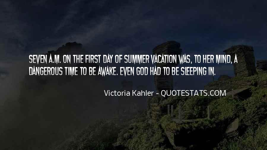 Quotes About A Vacation #127157