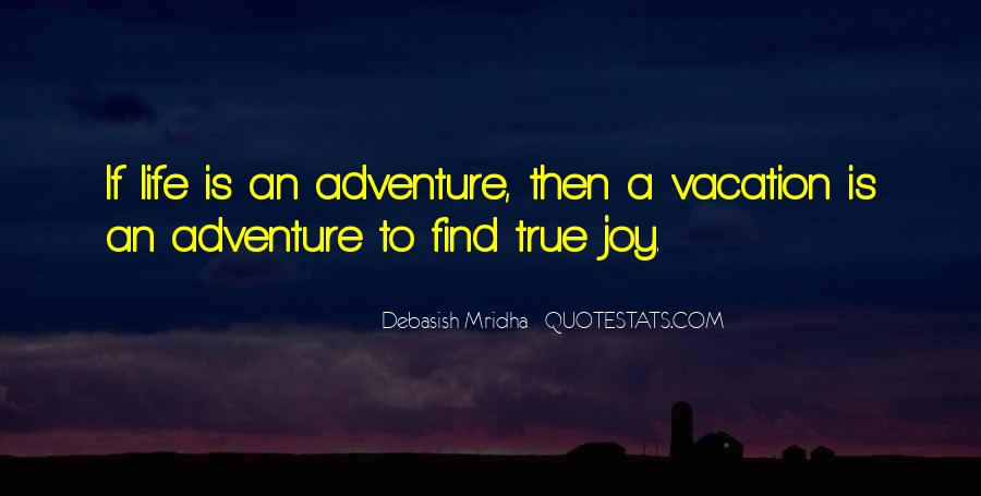 Quotes About A Vacation #225102