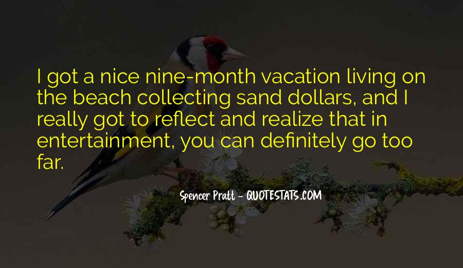 Quotes About A Vacation #299512