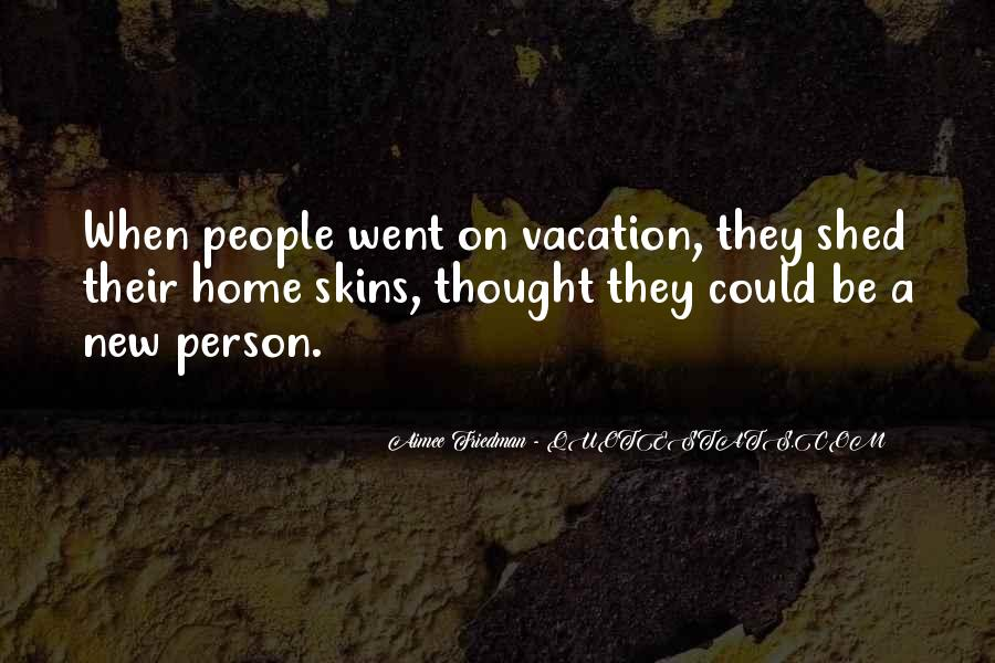 Quotes About A Vacation #317257
