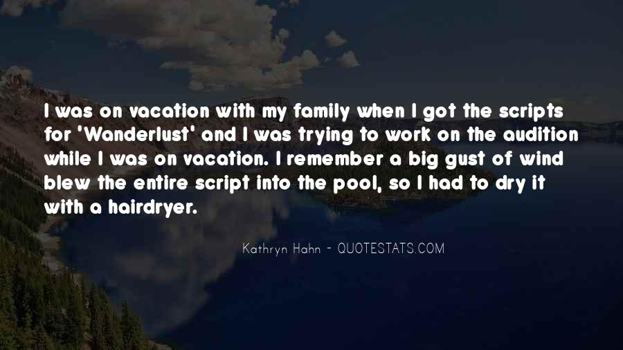 Quotes About A Vacation #353645