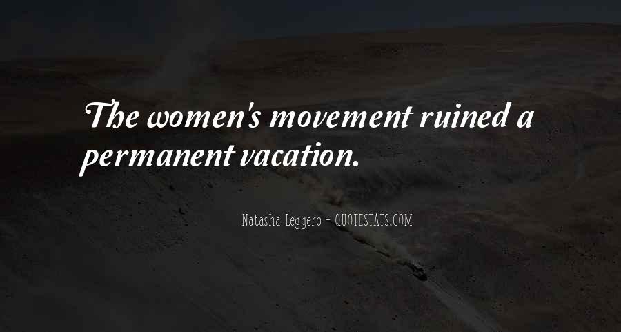 Quotes About A Vacation #74789