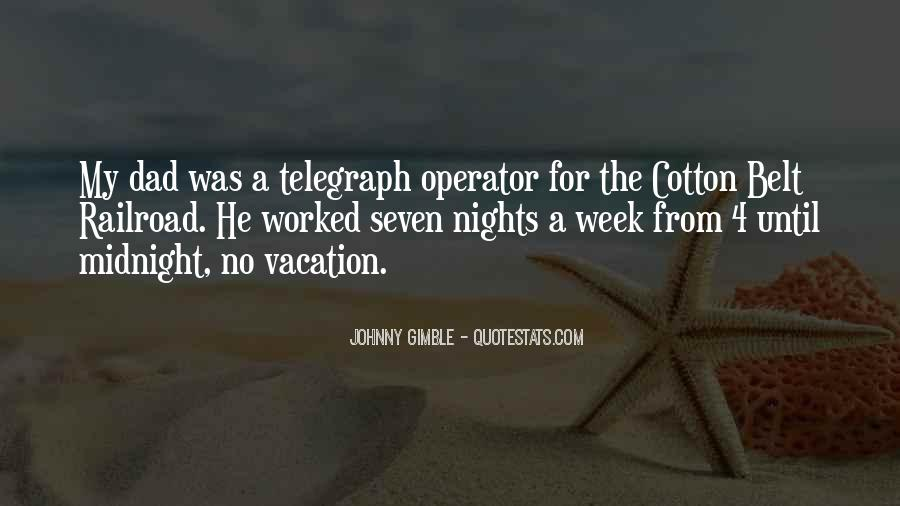 Quotes About A Vacation #84091