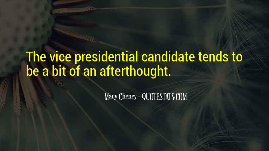 Vice Presidential Quotes #1129396