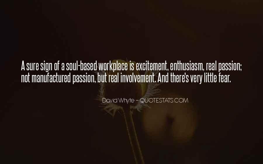 Quotes About Enthusiasm Passion #1045294