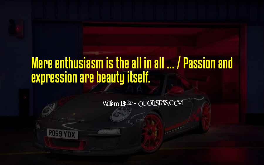 Quotes About Enthusiasm Passion #1048567