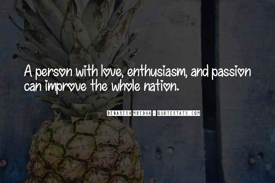 Quotes About Enthusiasm Passion #1208176