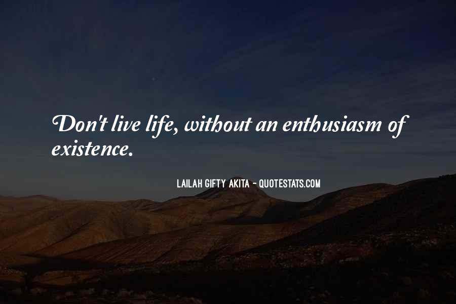 Quotes About Enthusiasm Passion #1498690