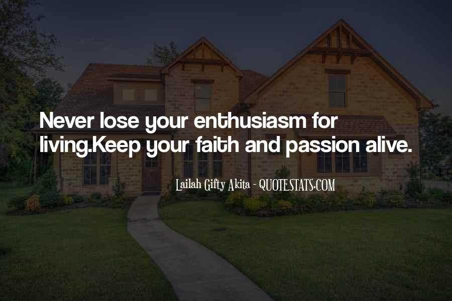 Quotes About Enthusiasm Passion #261712