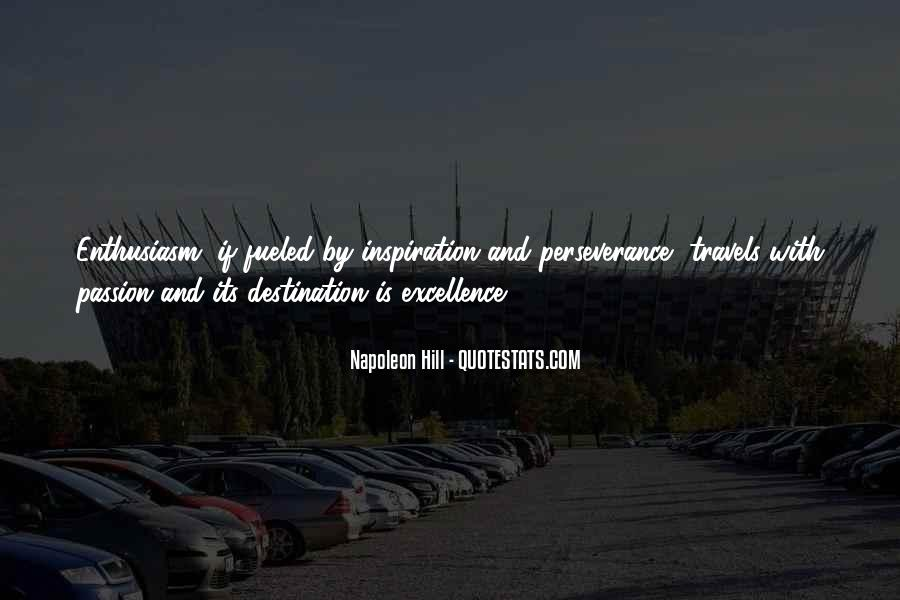 Quotes About Enthusiasm Passion #416772