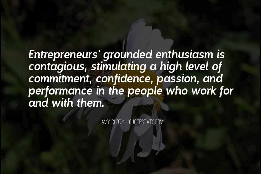 Quotes About Enthusiasm Passion #450386