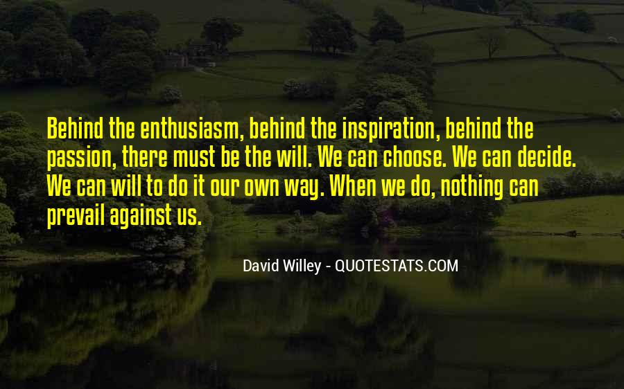Quotes About Enthusiasm Passion #482085