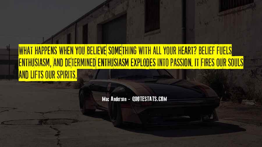 Quotes About Enthusiasm Passion #549333