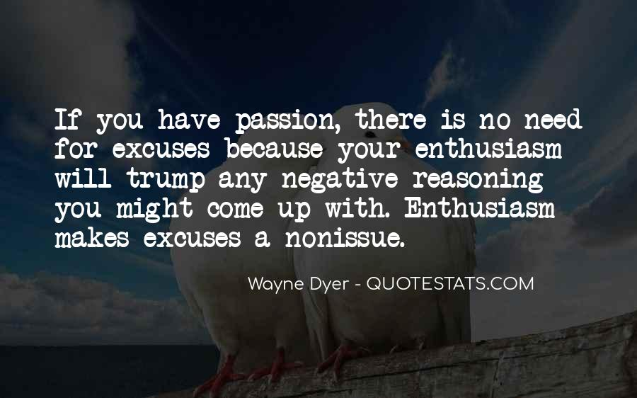 Quotes About Enthusiasm Passion #713136