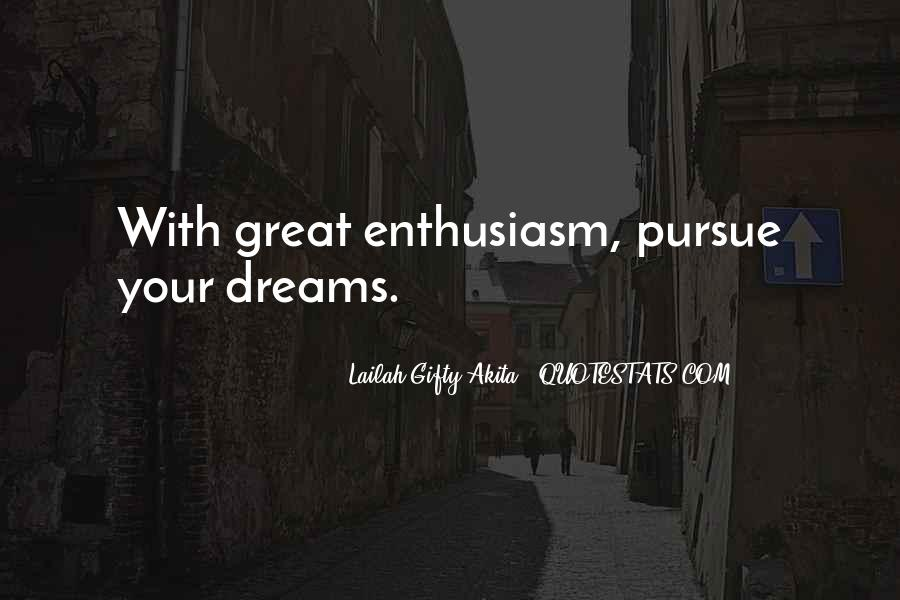 Quotes About Enthusiasm Passion #92640