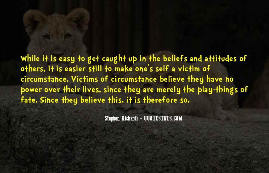 Victim Of Circumstance Quotes #1067015