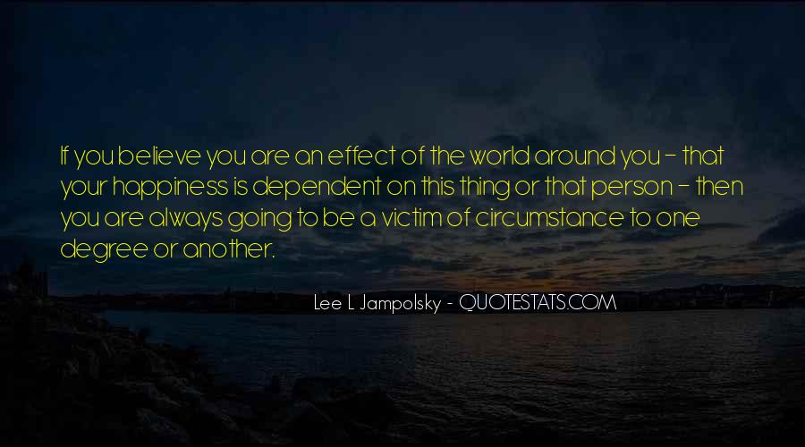 Victim Of Circumstance Quotes #1272053