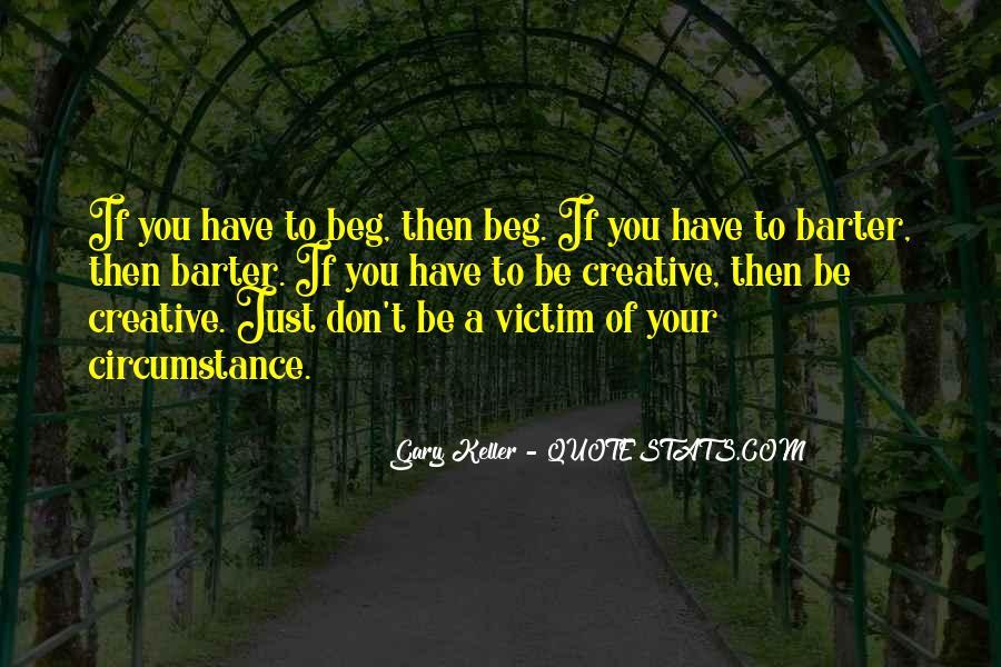 Victim Of Circumstance Quotes #1609381