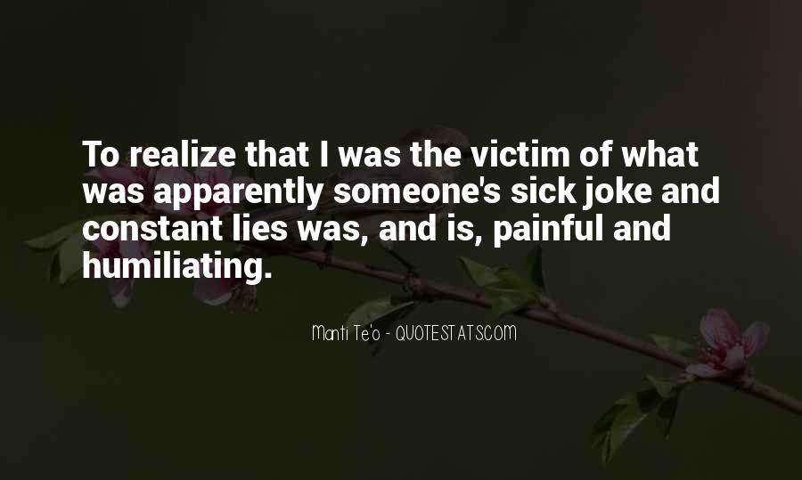 Victim Of Lies Quotes #1278067