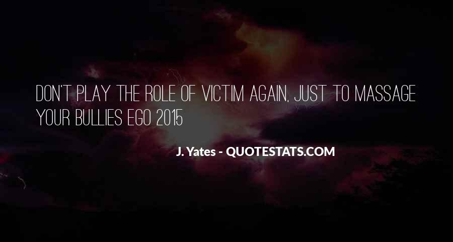Victim Role Quotes #1170751