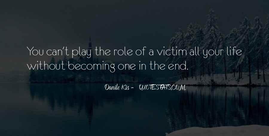 Victim Role Quotes #1847859