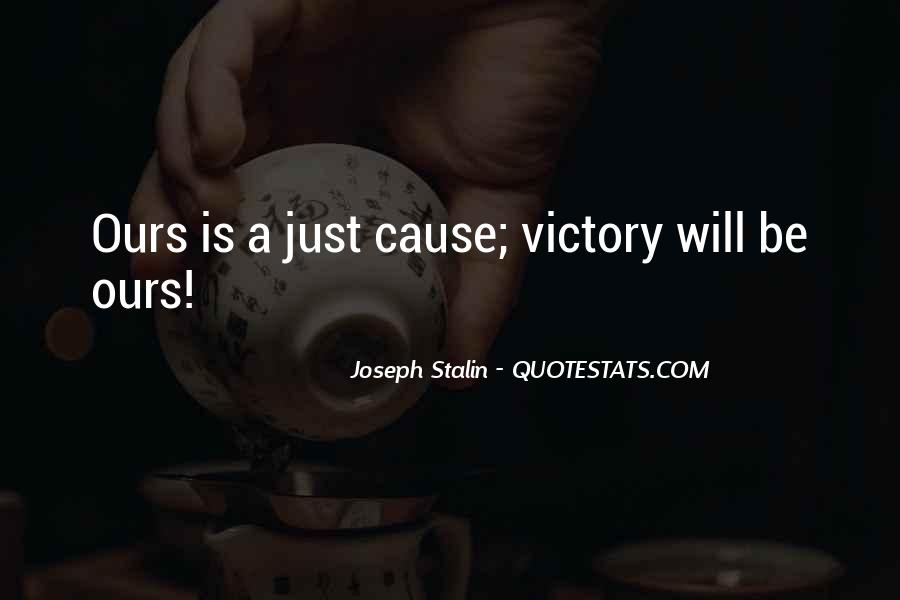 Victory Is Ours Quotes #1094171