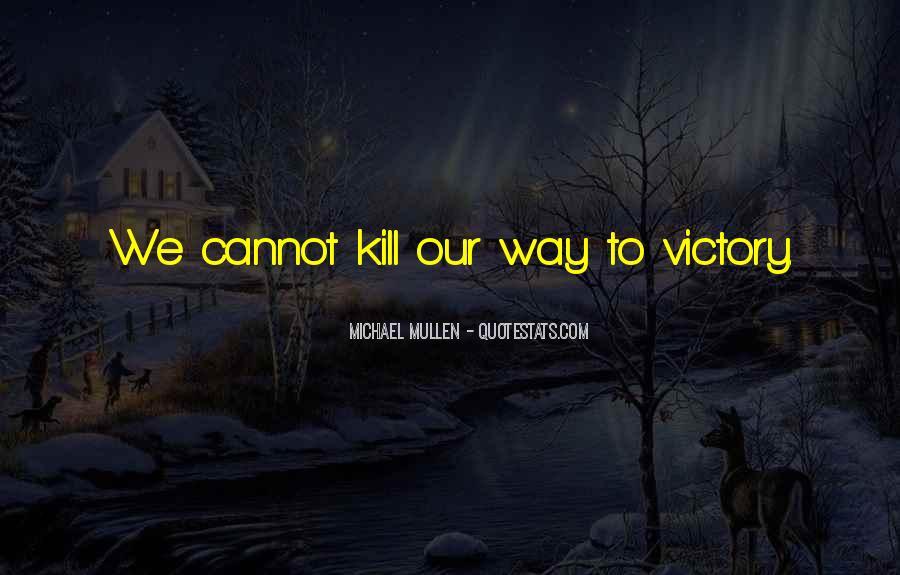 Victory Is Ours Quotes #27462