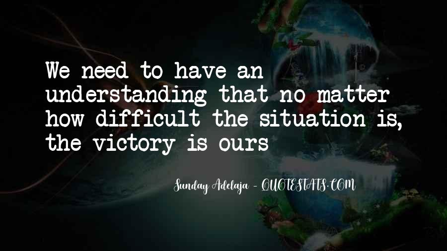 Victory Is Ours Quotes #526307