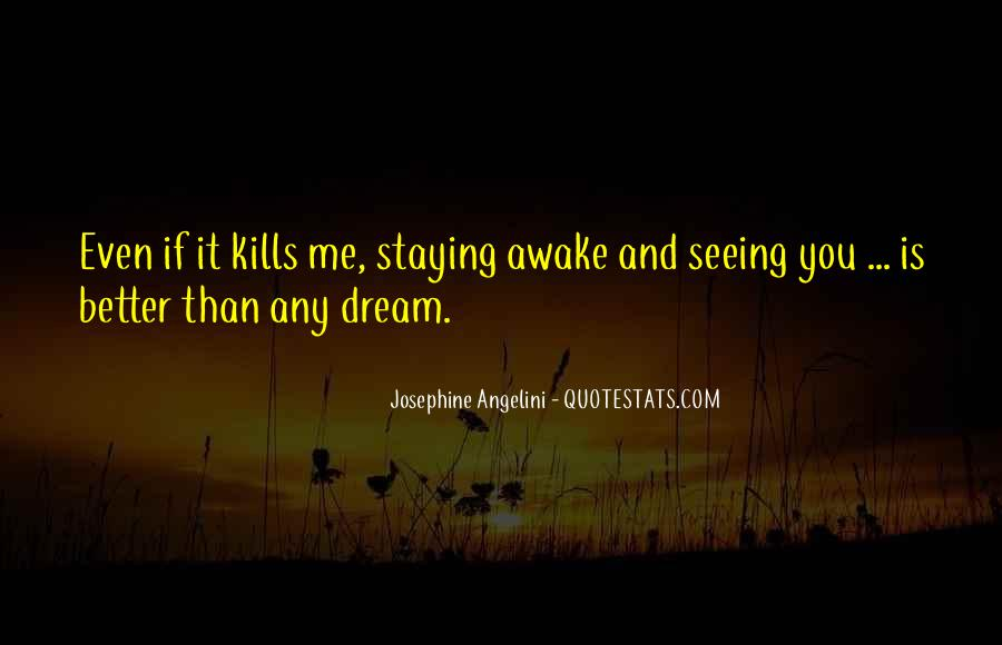 Quotes About Staying Awake #1354659