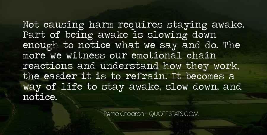 Quotes About Staying Awake #1423782