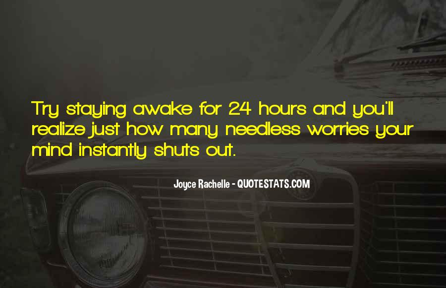 Quotes About Staying Awake #436985