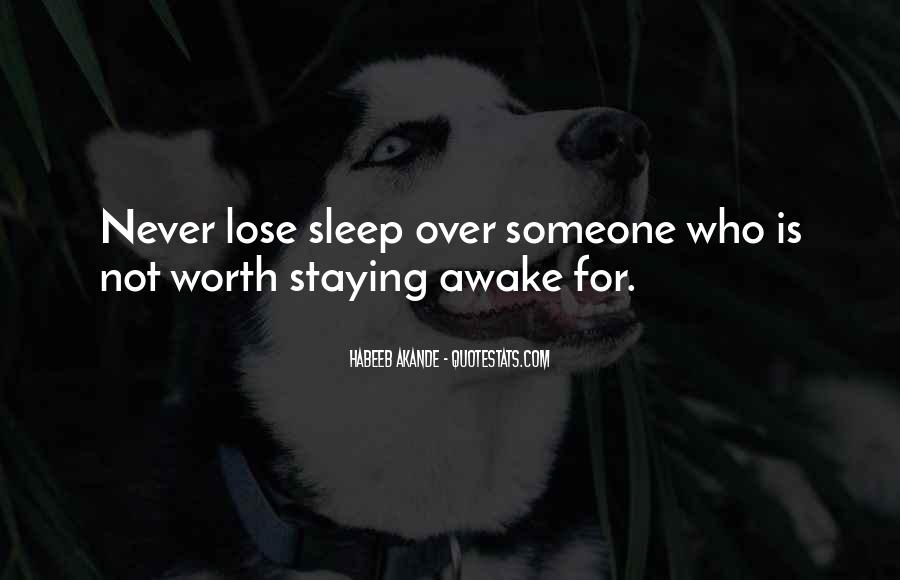 Quotes About Staying Awake #862676