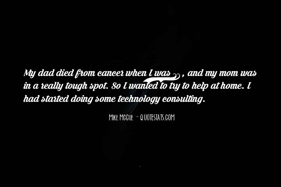 Quotes About Your Dad Having Cancer #1167422