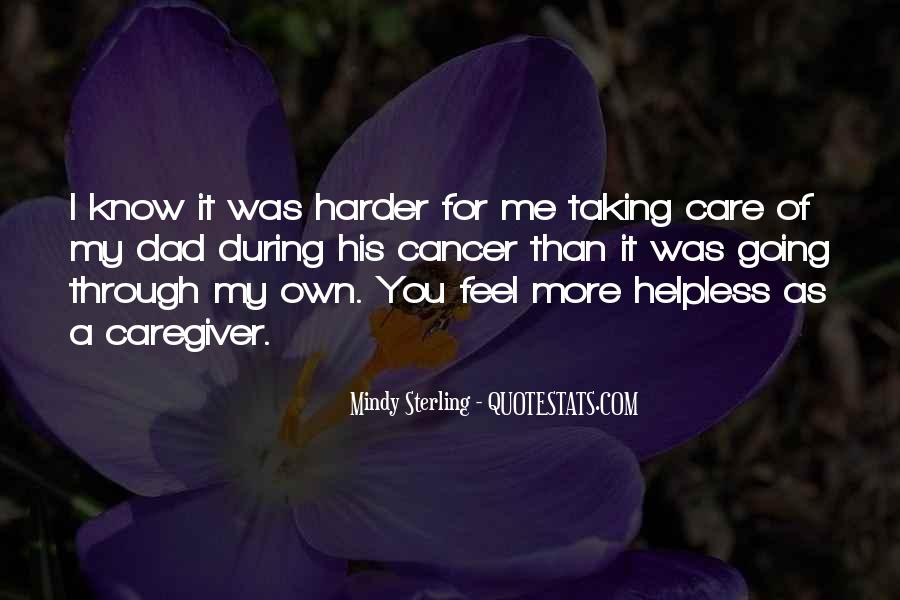 Quotes About Your Dad Having Cancer #1611820