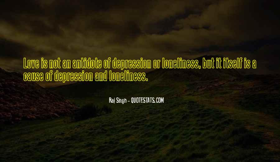 Quotes About Depression And Loneliness #1582539