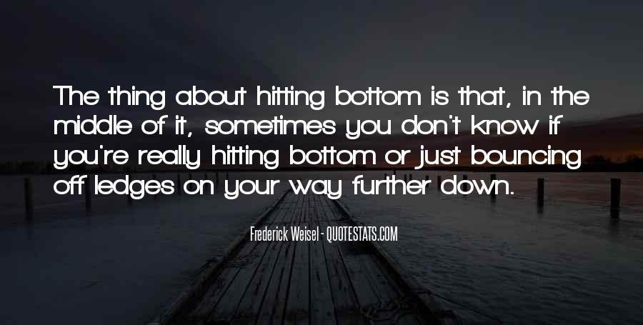 Quotes About Hitting The Bottom #1088551