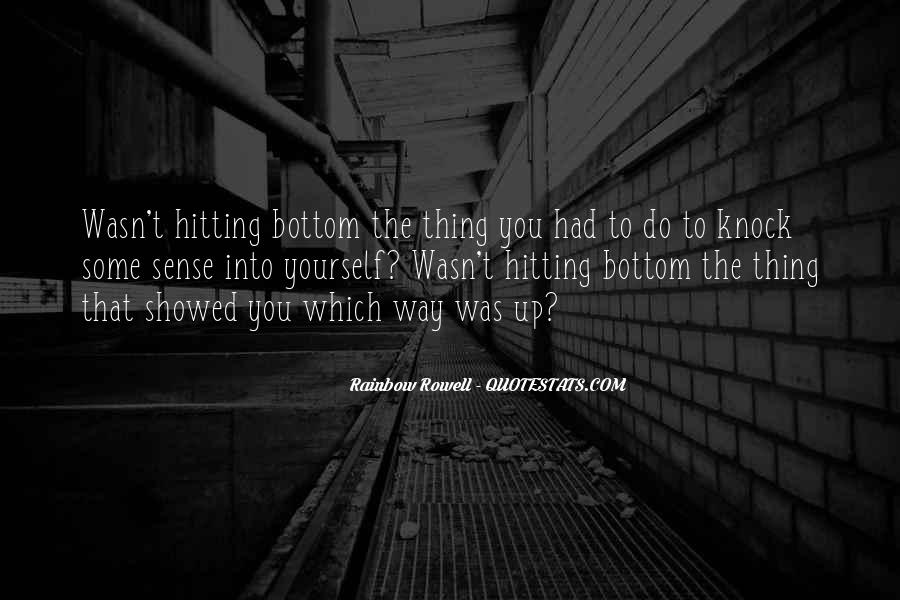 Quotes About Hitting The Bottom #857569