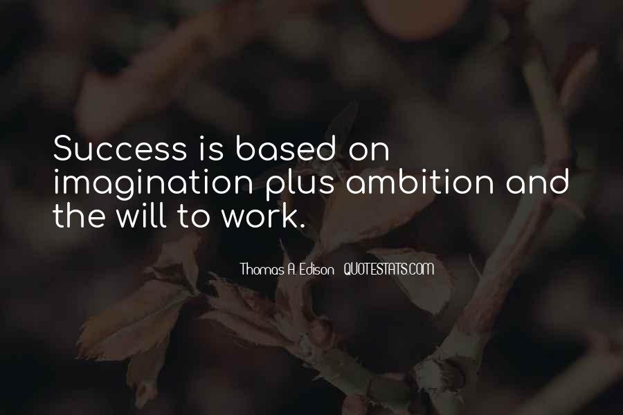 Quotes About Ambition And Success #1144259