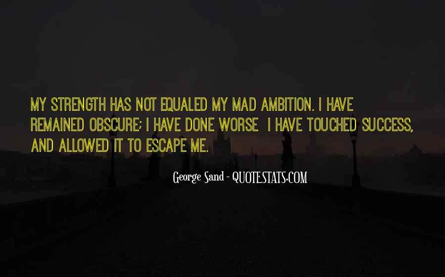 Quotes About Ambition And Success #245482