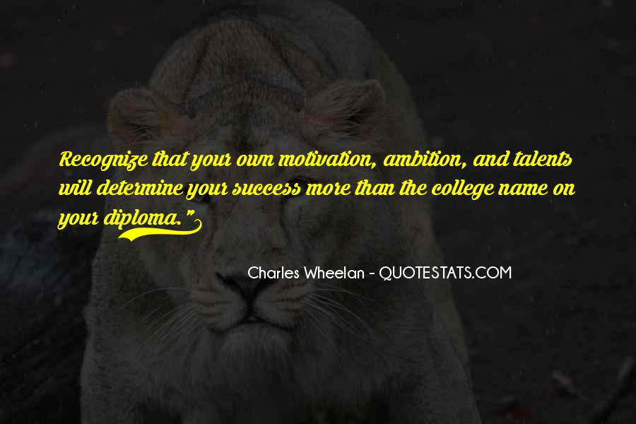 Quotes About Ambition And Success #858380