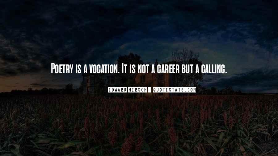 Vocation Calling Quotes #1407550