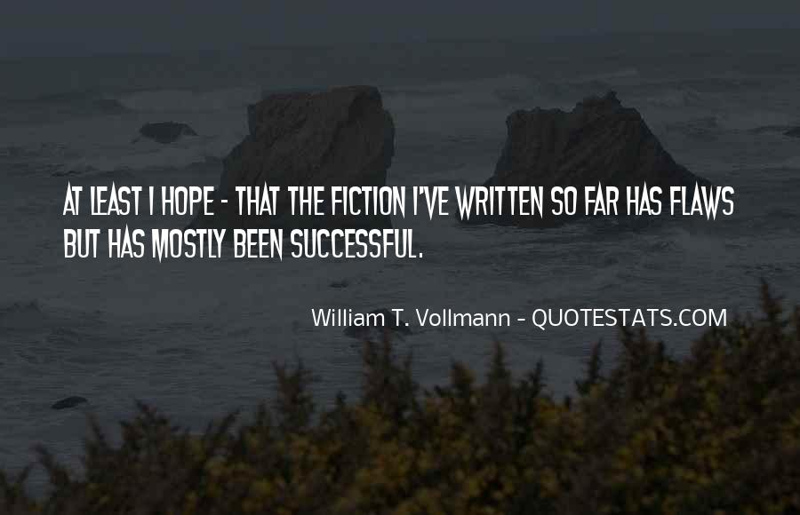 Vollmann Quotes #660741