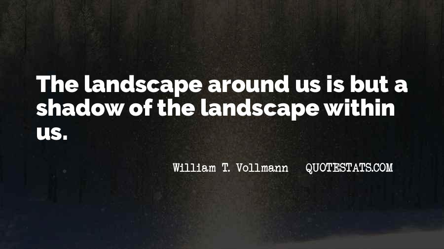 Vollmann Quotes #935603