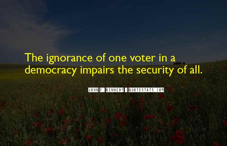 Voter Ignorance Quotes #628548