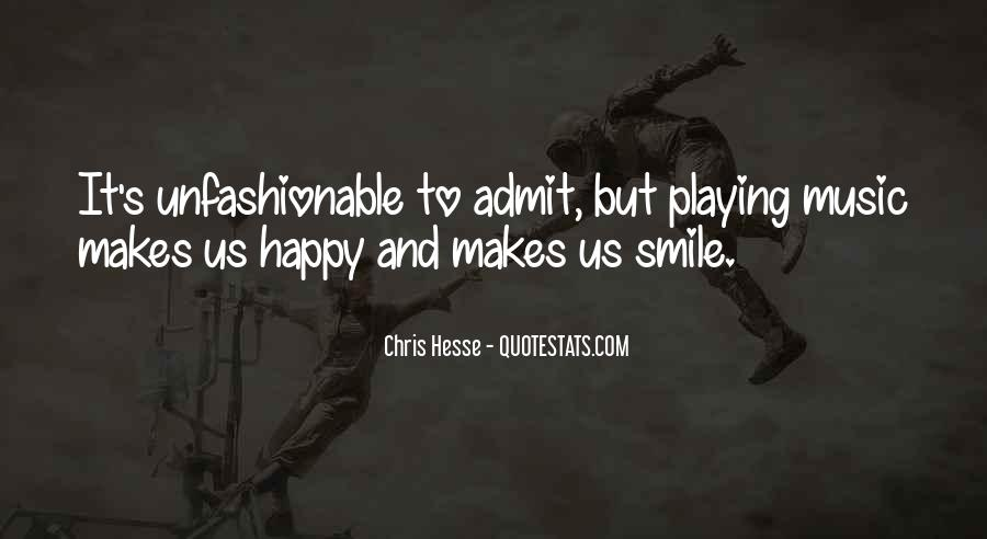 Quotes About Unfashionable #1436866