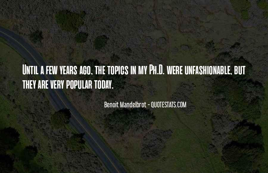 Quotes About Unfashionable #1861296