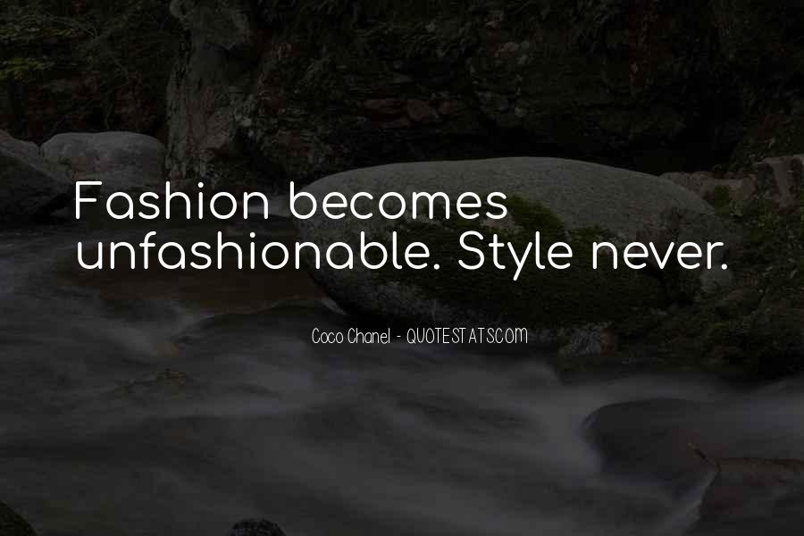 Quotes About Unfashionable #522858