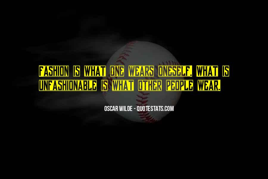 Quotes About Unfashionable #676483